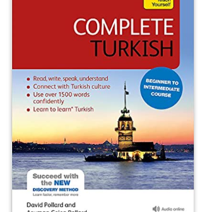 Complete Turkish Beginner to Intermediate Course: (Book and audio support)