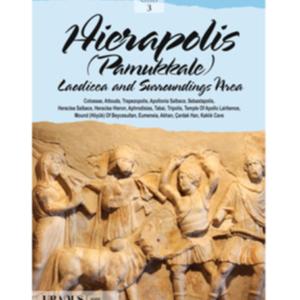 Hierapolis - Pamukkale Laodicea And Surrounding