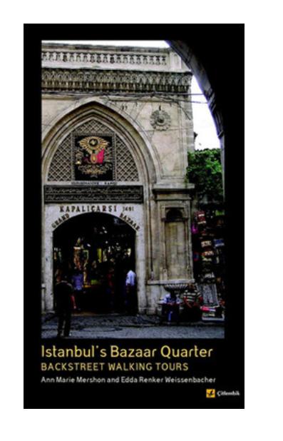 Istanbul's Bazaar Quarter - Backstreet Walking Tours