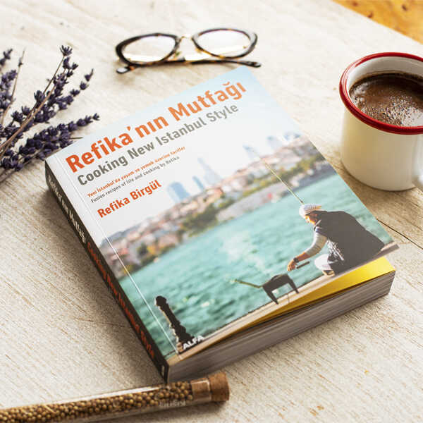 Cooking New Style Istanbul - Refika Birgul - Turkish Cuisine Cooking Book and Recipes